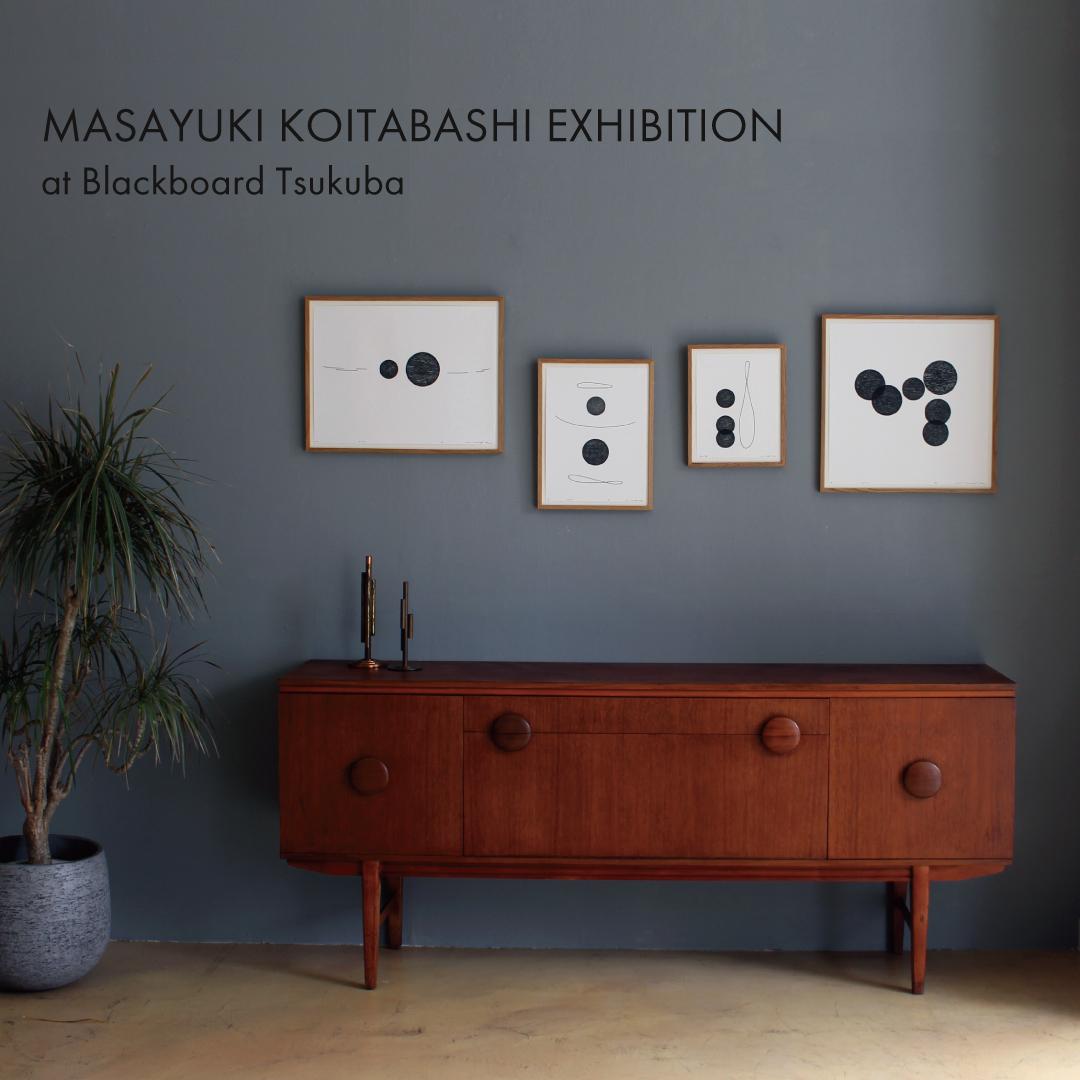 MASAYUKI KOITABASHI EXHIBITION